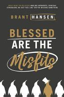 Blessed Are the Misfits PDF