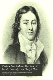 Christ's Hospital Recollections of Lamb, Coleridge, and Leigh Hunt
