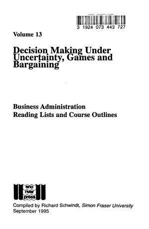 Decision Making Under Uncertainty  Games and Bargaining
