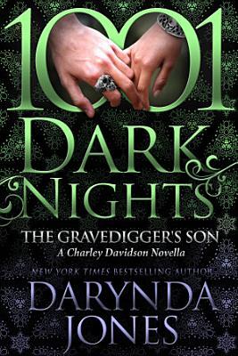 The Gravedigger   s Son  A Charley Davidson Novella