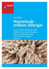 Hausstaubmilben-Allergie: Die unterschätzte Gefahr