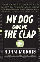 My Dog Gave Me the Clap PDF
