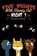 Five Nights with Stampy Cat   Night One  Black White  PDF