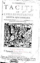 C. Cornelii Taciti et C. Velleii Paterculi scripta quae exstant