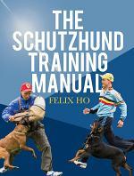 The Schutzhund Training Manual