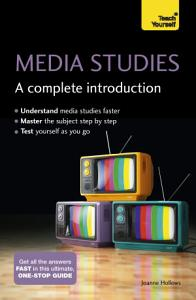 Media Studies  A Complete Introduction  Teach Yourself PDF