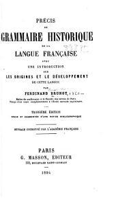 Précis de grammaire historique de la langue française: avec une introduction sur les origines et le développement de cette langue