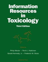 Information Resources in Toxicology: Edition 3