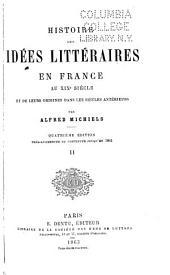Histoire des idées littéraires en France au dix-neuvième siècle et de leurs origines dans les siècles antérieurs: Volume2