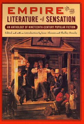 Empire and The Literature of Sensation PDF