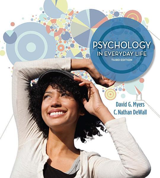 Loose-leaf Version for Psychology in Everyday Life