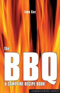 The BBQ and Campfire Recipe Book PDF