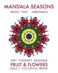Mandala Seasons 2  Adult Coloring Book  Summer  PDF