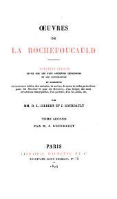 Œuvres de La Rochefoucauld: Mémoires. Apologie de m. le prince du Marcillac. Appendice. Table alphabétique