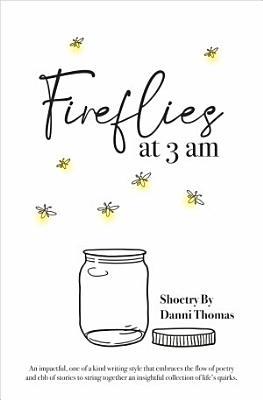 Fireflies at 3 am