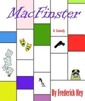 MacFinster: A Comedy