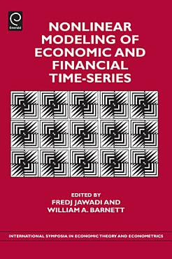 Nonlinear Modeling of Economic and Financial Time Series PDF