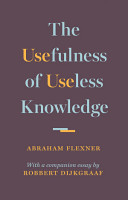 The Usefulness of Useless Knowledge PDF