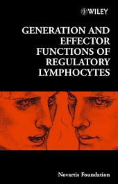 Generation and Effector Functions of Regulatory Lymphocytes