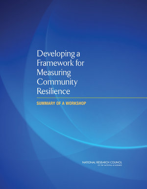Developing a Framework for Measuring Community Resilience