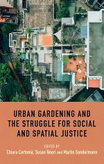 Urban gardening and the struggle for social and spatial justice
