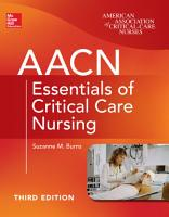 AACN Essentials of Critical Care Nursing  Third Edition PDF
