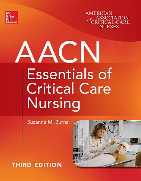 AACN Essentials of Critical Care Nursing  Third Edition PDF