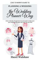 Planning a Wedding the Wedding Planner Way