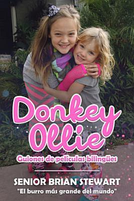 Donkey Ollie Guiones De Peliculas Bilingues