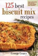 125 Best Biscuit Mix Recipes