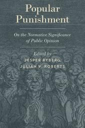 Popular Punishment: On the Normative Significance of Public Opinion