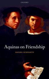 Aquinas on Friendship
