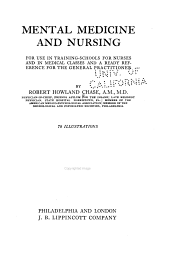 Mental Medicine and Nursing: For Use in Training-schools for Nurses and in Medical Classes and a Ready Reference for the General Practitioner