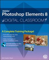 Photoshop Elements 8 Digital Classroom