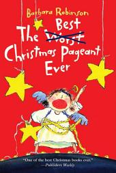 The Best Christmas Pageant Ever: Book 1