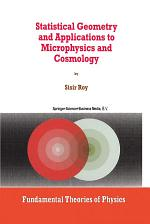 Statistical Geometry and Applications to Microphysics and Cosmology