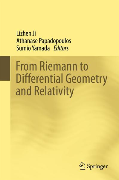 Download From Riemann to Differential Geometry and Relativity Book