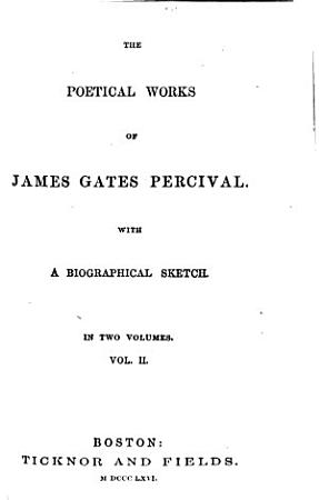 The Poetical Works of James Gates Percival PDF