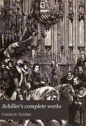 Schiller's Complete Works: Volume 2