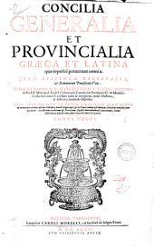 Concilia generalia et prouincialia Graeca et Latina quae reperiri potuerunt omnia. Item Epistolae decretales, & Romanorum Pontificum vitae. Opera et studio R.D. Seuerini Binij S. theol. doctoris ... Opus nunc primum in Gallia diligentius quam antea & accuratius editum, ab eius collectore denuò recognitum, & in tomos nouem distributum; ... Tomus primus \\-nonus]: Volume 9