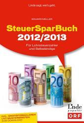 SteuerSparBuch 2012/2013: Für Lohnsteuerzahler und Selbständige (Ausgabe Österreich)