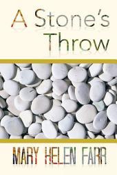 A Stones Throw