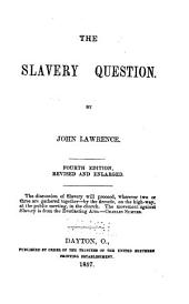 The slavery question
