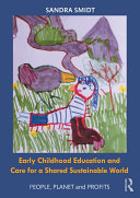 Early Childhood Education and Care for a Shared Sustainable World