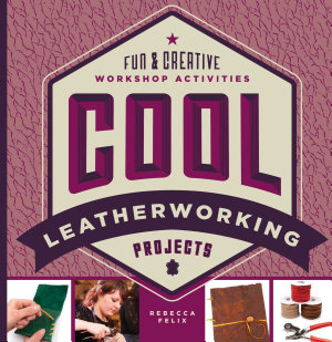 Cool Leatherworking Projects PDF