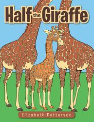 Half The Giraffe Book PDF
