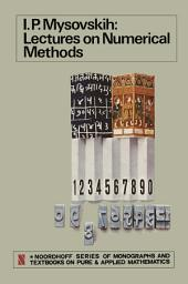Lectures on Numerical Methods
