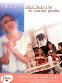 Seven Secrets To Sexual Purity Book PDF