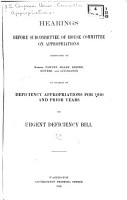 Hearings Before Subcommittee of House Committee on Appropriations in Charge of Deficiency Appropriations for 1910 and Prior Years on Urgent Deficiency Bill PDF