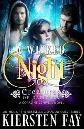 A Wicked Night (Creatrues of Darkness 2)